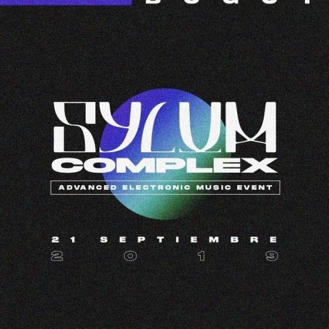 Sylum Complex: Advanced Electronic Music Event