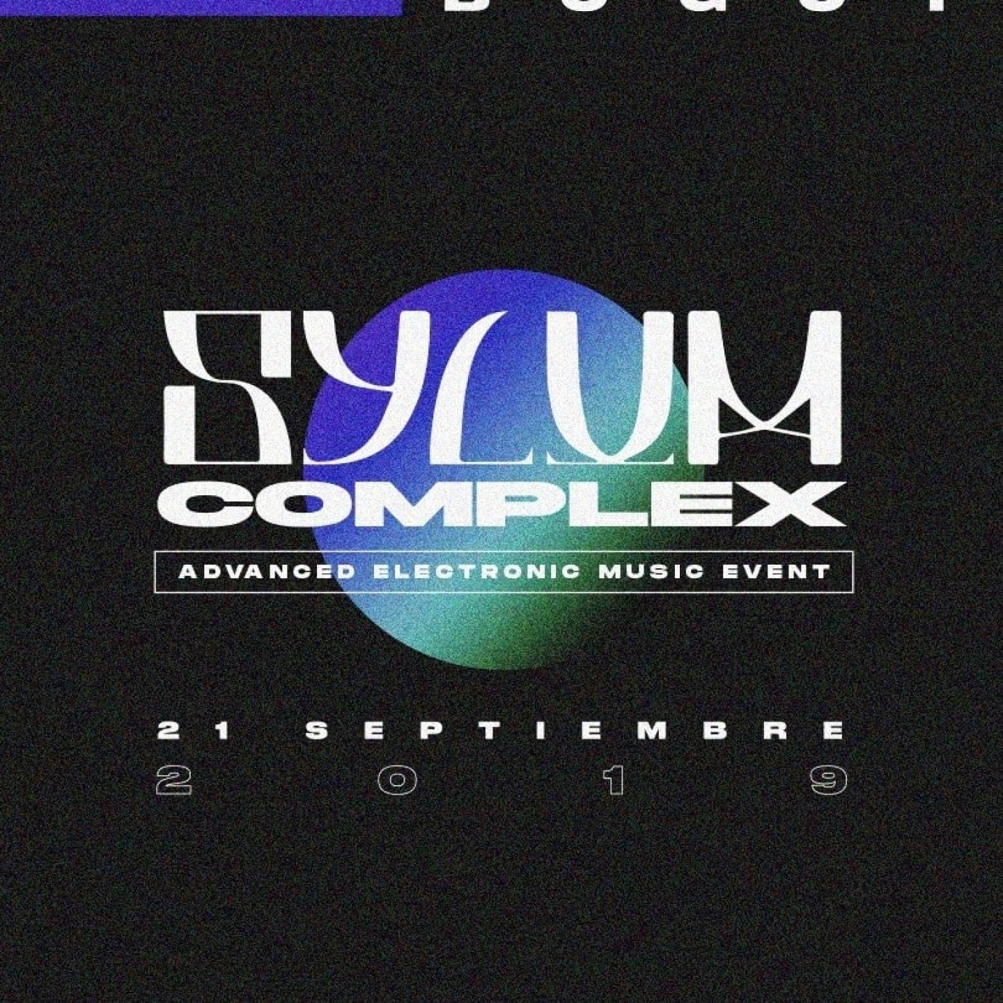 Sylum Complex: Advanced Electronic Music Event