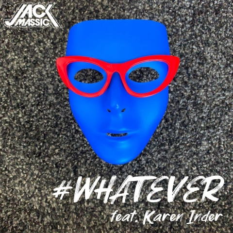 El Productor Jack Massic lanza #Whatever