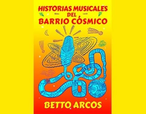 Historias musicales del barrio cósmico